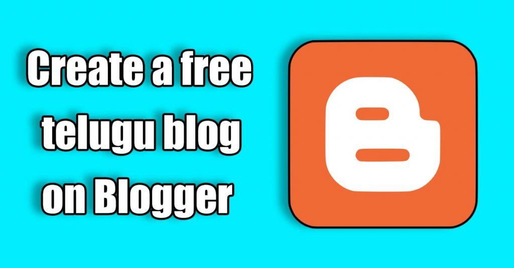 create free telugu blog in blogger